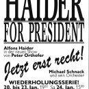 Haider for President © Archiv Theater Akzent